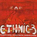 Ethnic-3 Live