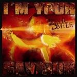 I'm Your Saviour