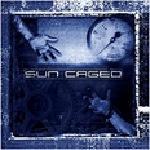 Sun Caged